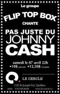 """Flip Top Box """"Original Line-Up"""" Chante pas Juste du Johnny Cash & DJ Sunny Duval – 7 avril 2012 – Le Cercle"""