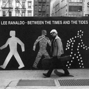 Lee Ranaldo – Between The Times & The Tides | LP (Matador)