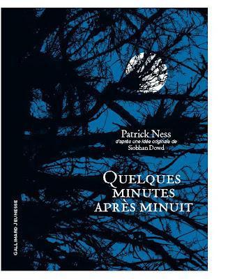 Le nouveau roman de Patrick Ness : Quelques Minutes Après Minuit