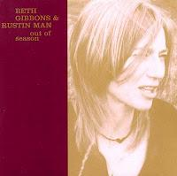 Blonde et Idiote Bassesse Inoubliable******Out of Season de Beth Gibbons & Rustin Man