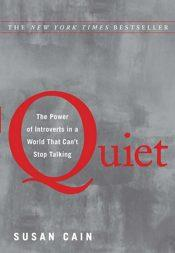 100 livres en 100 semaines (#54) – Quiet: The Power of Introverts in a World That Can't Stop Talking