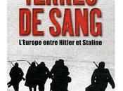 """""""Terres sang L'Europe entre Hitler Staline"""" Timothy Snyder (Auteur), Pierre-Emmanuel Dauzat (Traduction)"""