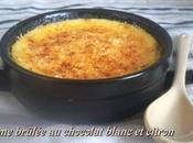 Crèmes brûlées citron-chocolat blanc