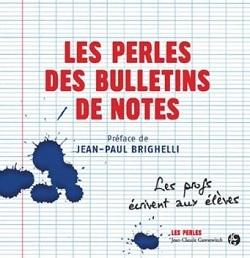 « Les perles des bulletins de notes »