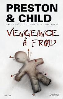 Vengeance à froid de Preston & Child