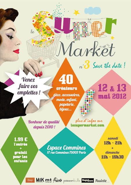 SuperMarket : week end du 12 & 13 Mai