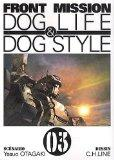 Front mission : Dog Life & Dog Style, tome 3
