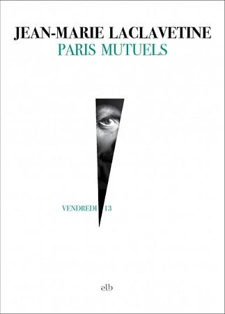 Chronique Paris Mutuels