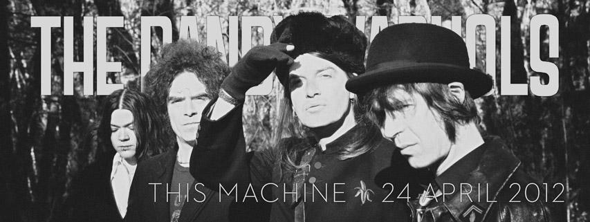 the dandy this machine2 THE DANDY WARHOLS   THIS MACHINE, ALBUM À PEPITES