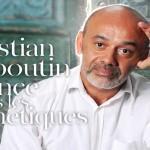 Louboutin se lance dans la beauté haut de gamme ?