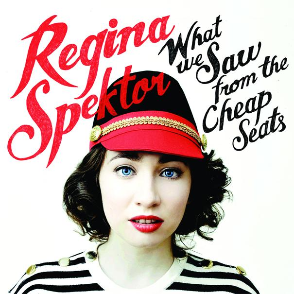 regina.spektor.what.we.saw.from.the.cheap.seats