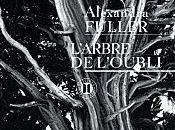 L'arbre l'oubli Alexandra FULLER