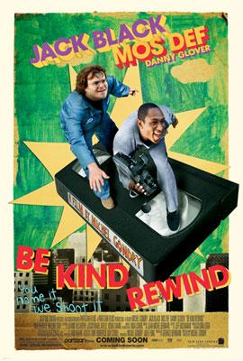 Jack Black and Dante 'Mos Def' Smith star in New Line Cinema's Be Kind Rewind