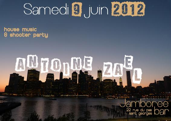 Shooter Party & House music ANTOINE ZAEL @ JAMBOREE BAR