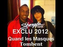 Quand les masques tombent, Sheryfa Luna et Colonel Reyel (Paroles + Clip)