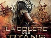 Critique Ciné Colère Titans, colère spectateur...