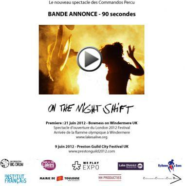 Le nouveau spectacle des Commandos percu : On the night shift - Une compagnie toulousaine aux JO de Londres