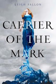 Carrier of the Mark - Leigh Fallon  {En quelques mots}
