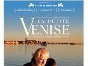 J'ai adoré soir cinéma:La peite Venise