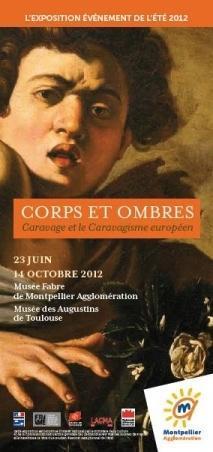 Caravage et le caravagisme européen à Montpellier et à Toulouse