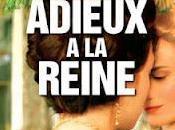 [Critique] ADIEUX REINE Benoît Jacquot