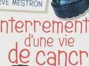 Enterrement d'une cancre, Hervé Mestron