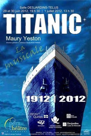 Le Titanic de Maury Weston par l'Opéra-théâtre de Rimouski…et un bel été lyrique 2012 !