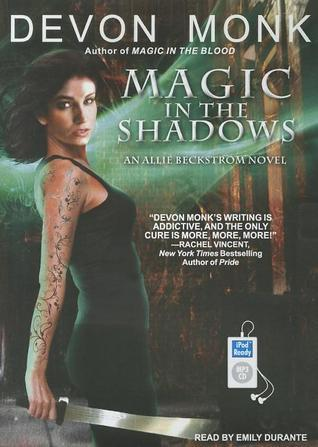 Allie Beckstrom T.3 : Magic in the Shadows - Devon Monk (VO)