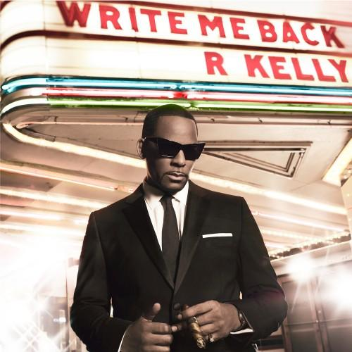 R.Kelly - Write Me Back (2012)