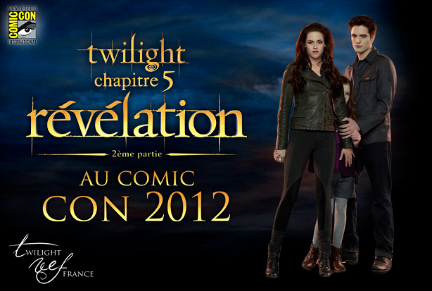 Breaking Dawn part 2 au Comic Con le 12 juillet