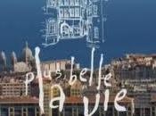 Marseille, elle plus belle
