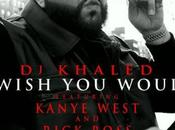 Kanye West Rick Ross Wish Would (SON)