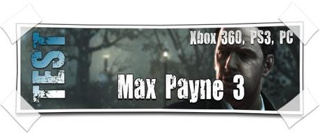 [TEST] Max Payne 3