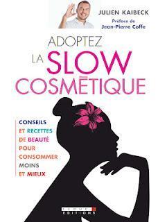 La slow cosmétique le livre !!