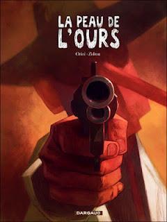 Album BD : La Peau de l'Ours de Zidrou et Oriol