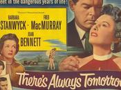 Demain autre jour There's Always Tomorrow, Douglas Sirk (1956)