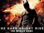 Dark Knight Rises Enfin Android
