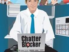 Ignorez vacarme ambiant restez concentré grâce Chatter Blocker