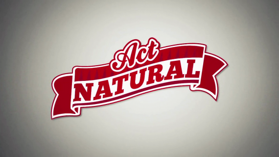 « Act Natural » Official Trailer !