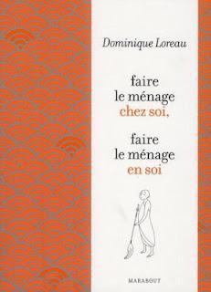 Faire le ménage selon Dominique Loreau, les grandes lignes