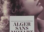 Michel Canesi Jamil Rahmani Alger sans Mozart