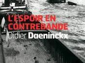 Didier Daeninckx L'espoir contrebande