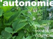 """Sortie livre """"Cultivez l'autonomie Créez votre jardin nourricier"""""""