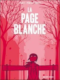 La page blanche - Boulet, Pénélope Bagieu, ma BD du mercredi