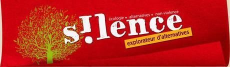 Revue S!lence, explorateur d'alternatives - écologie, alternatives, non-violence