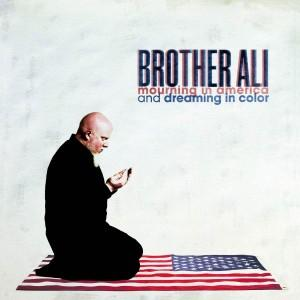 Brother Ali – Mourning in America