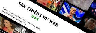 LES VIDÉOS DU WEB #44