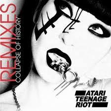 Manic Monday : Atari Teenage Riot « Collapse Of History (Christine Remix) »