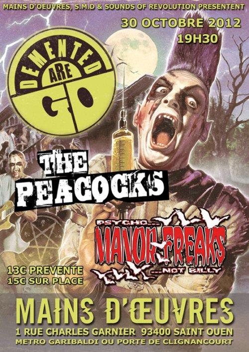 Demented Are Go + The Peacocks + Manor Freaks