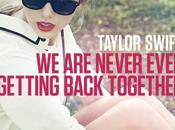 Taylor Swift Never Ever Getting Back Together